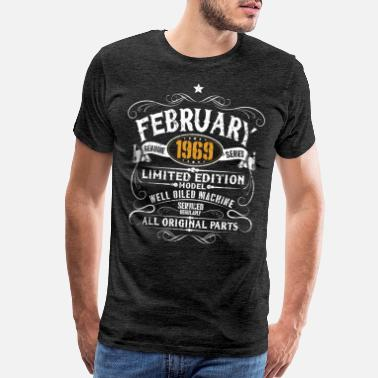 Year Of Birth February 1969 50th Birthday Vintage Funny Gift - Men's Premium T-Shirt