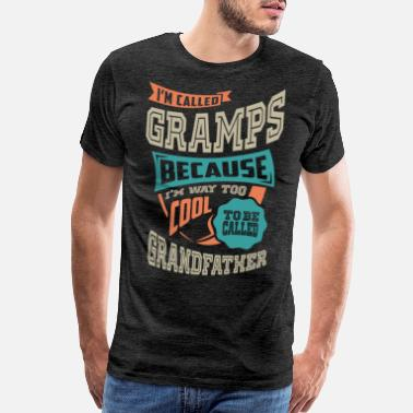 Grandfather I'm The Crazy Gramps - Men's Premium T-Shirt