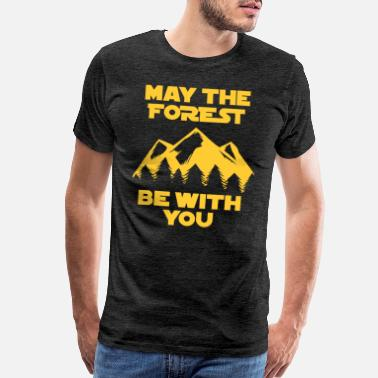 Darth May the Force be with you Geschenk Förster Wandern - Men's Premium T-Shirt