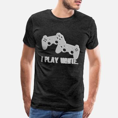 Play Video Games I Play White Game Gamer Gaming Geschenk - Men's Premium T-Shirt
