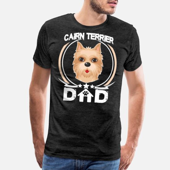 47f2ba7c Men's Premium T-ShirtCairn Terrier Dad Tee Fathers Day Gifts Dog Owners
