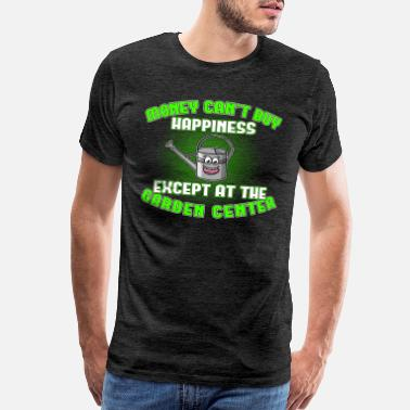 Landscape Funny Money can't buy happiness - but at garden center - Men's Premium T-Shirt
