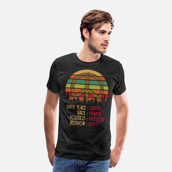 Race T-Shirts - Birthplace Earth Race Human Peace Sign Hippie - Men's Premium T-Shirt charcoal gray