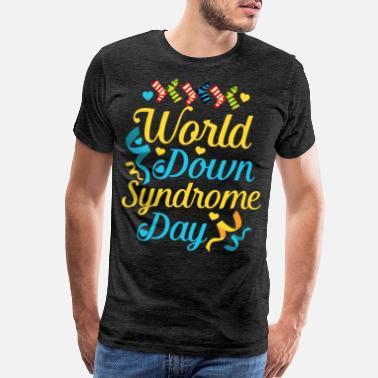 730db8b2c74a5 World Down Syndrome Day Awareness Socks - Men's Premium T-Shirt