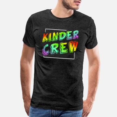Test Kinder Crew Kindergarten School Student Teacher - Men's Premium T-Shirt