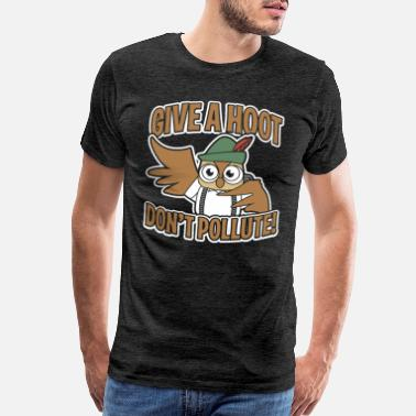 Artsy Design Give a Hoot Don't Pollute Funny Owl Bird Animal - Men's Premium T-Shirt