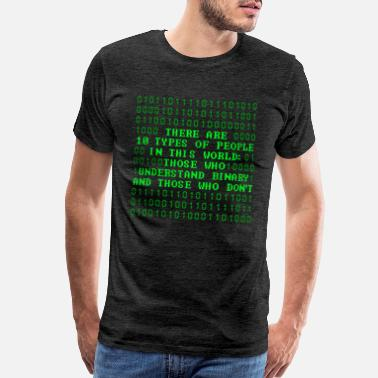Binary 10 Types Of People Binary Coding Nerd Geek Gift - Men's Premium T-Shirt