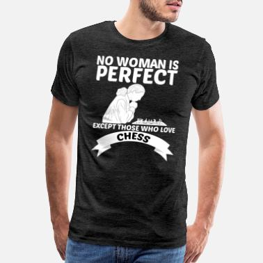 Dark Queen No Woman Is Perfect Except Chess Players Strategy - Men's Premium T-Shirt