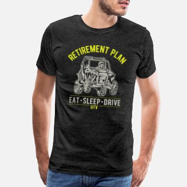 Utv UTV SxS Retirement Plan - Men's Premium T-Shirt