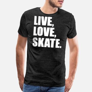 Parks And Recreation live love skate white - Men's Premium T-Shirt