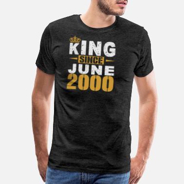 2e7ac4e13e Born-in-2000-birthdays King Since June 2000 - Men's Premium T-