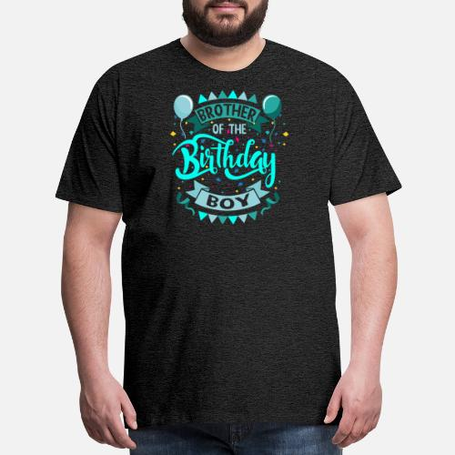 Brother Of The Birthday Boy Mens Premium T Shirt