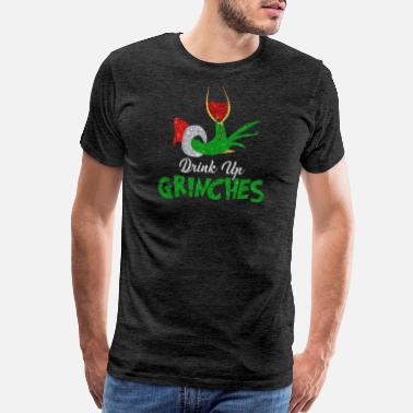 Drink Up Grinches It s Christmas tshirts - Men's Premium T-Shirt
