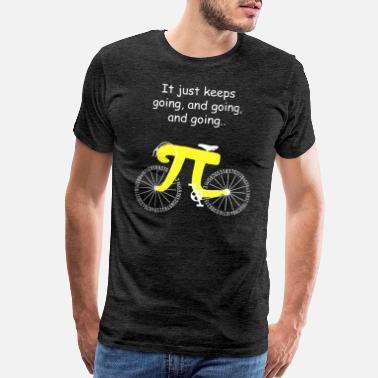 d042d5c4 Bicycle Math Pi Bicycle Teacher It Just Keeps Going - Men's Premium T-Shirt