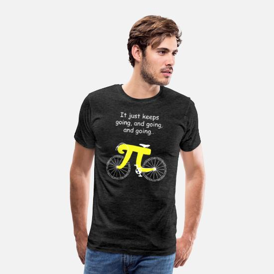 Just T-Shirts - Math Pi Bicycle Teacher It Just Keeps Going - Men's Premium T-Shirt charcoal gray