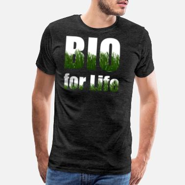 Bio Eco Wear your attitude to healthy living - Men's Premium T-Shirt