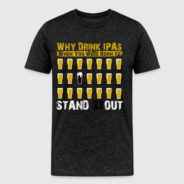 Stand Stout - Men's Premium T-Shirt
