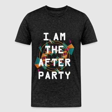 Party - I am the after party - Men's Premium T-Shirt