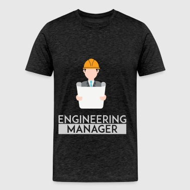 Engineering Manager - Engeneering Manager - Men's Premium T-Shirt
