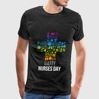 Happy Nurse Day - Happy Nurses Day - Men's Premium T-Shirt