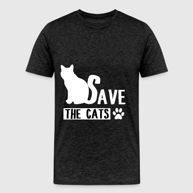 Cats - Save the cats. - Men's Premium T-Shirt