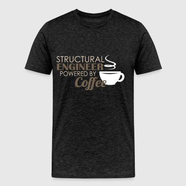 Structural engineer - Structural engineer powered  - Men's Premium T-Shirt