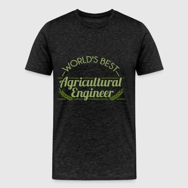 Agricultural Engineer - World's best Agricultural  - Men's Premium T-Shirt