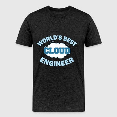 Cloud Engineer - World's best Cloud Engineer - Men's Premium T-Shirt