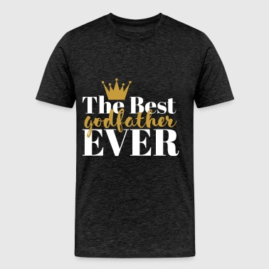 Godfather - The best Godfather ever - Men's Premium T-Shirt