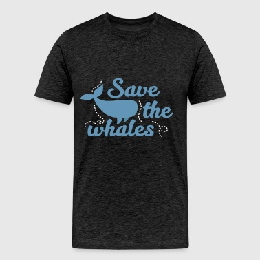 Whales - Save the whales - Men's Premium T-Shirt