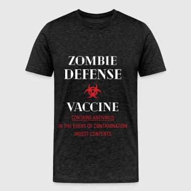 Zombie - Zombie Defense Vaccine Contains antivirus - Men's Premium T-Shirt