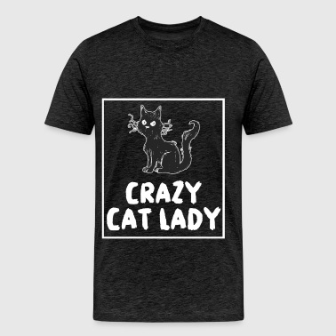 Cat lady - Crazy cat lady - Men's Premium T-Shirt