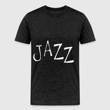 Jazz - Jazz - Men's Premium T-Shirt
