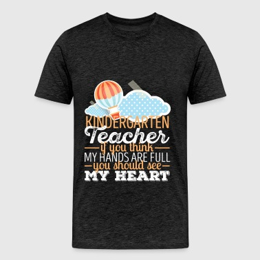 Kindergarten Teacher - Kindergarten Teacher If you - Men's Premium T-Shirt