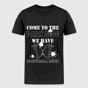 Paintball - Come to the dark side we have paintbal - Men's Premium T-Shirt