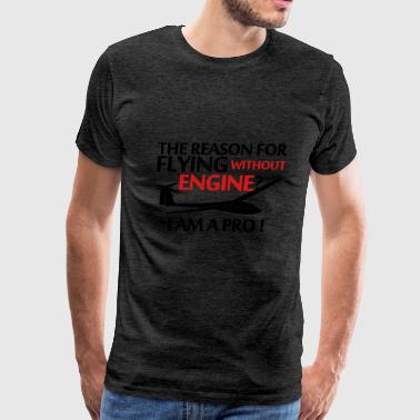 soaring without a engine glider pilot - Men's Premium T-Shirt