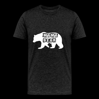 Mama Bear Mothers Day - Men's Premium T-Shirt