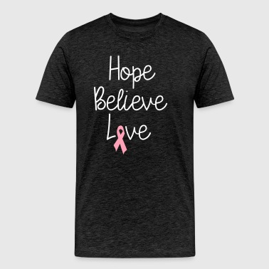 Hope Believe Love - Men's Premium T-Shirt