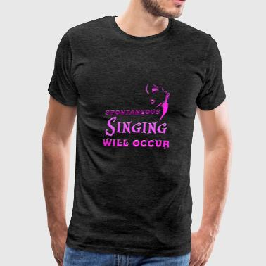 Spontaneous Singing - Men's Premium T-Shirt