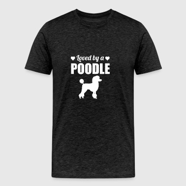Loved By A Poodle - Men's Premium T-Shirt
