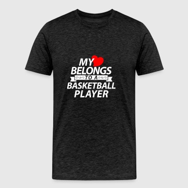My heart belongs to Basketball player - Men's Premium T-Shirt