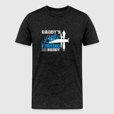 Daddy Little Fishing Buddy Shirt - Men's Premium T-Shirt