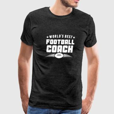 World's Best Football Coach - Men's Premium T-Shirt