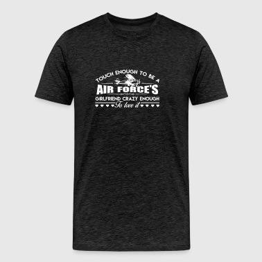 Air Force Girlfriend Shirt - Men's Premium T-Shirt