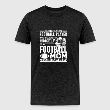 Football Player Mom Shirt - Men's Premium T-Shirt