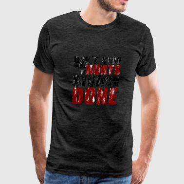 Gym motivation - Men's Premium T-Shirt
