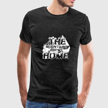 The Mountains Are My Home T Shirt - Men's Premium T-Shirt