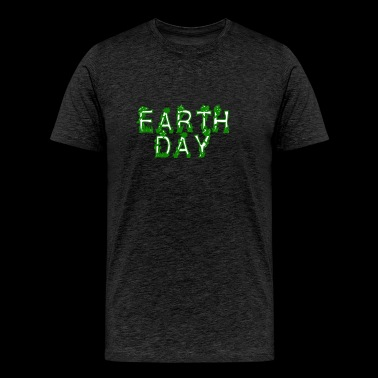 Earth Day Tee Shirt - Earth Day 2017 - Men's Premium T-Shirt