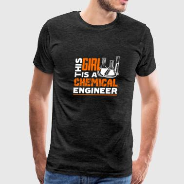 This Girl Is A Chemical Engineer Shirts - Men's Premium T-Shirt