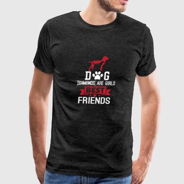 Dogs Are Girls Best Friends Dog Friend - Men's Premium T-Shirt